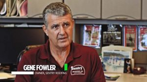 Gene Fowler - Sentry Roofing, Inc. Roofing Careers